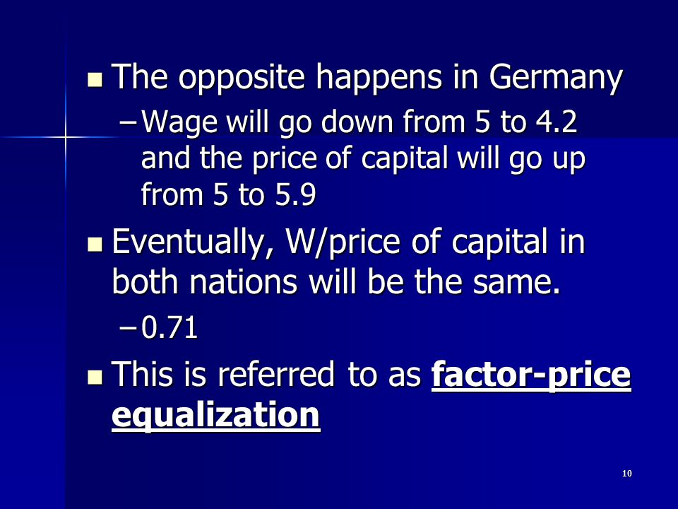 9 What does this do to demand for labor? For capital in US? Wages? Price of capital? What does this do to demand for labor? For capital in US? Wages?