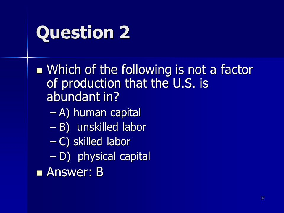 36 ICA1: Question 1 If Dutch labor can produce 3 soda pops in a day or 5 yogurt cones in a day, while British labor can produce 2 soda pops and 4 yogu