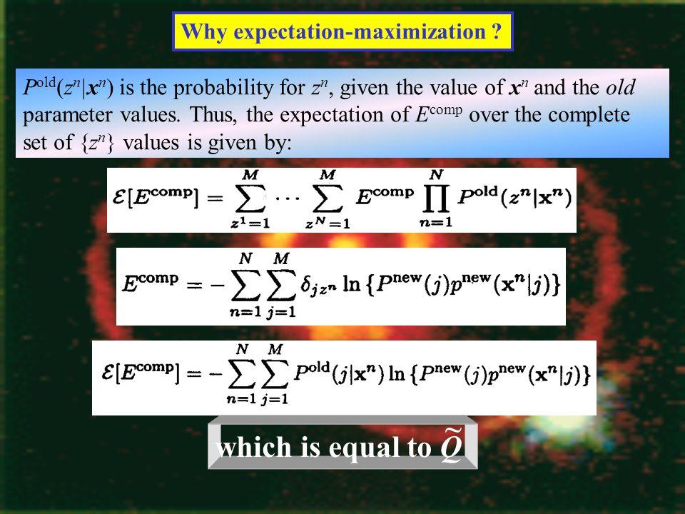 Why expectation-maximization .