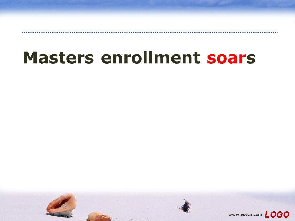 www.pptcn.com LOGO Masters enrollment soars