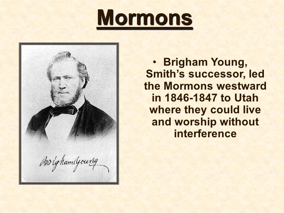 Mormons Mormon culture upheld the middle-class values of hard work, self-control, and His unorthodox teachings led to persecution and mob violence.