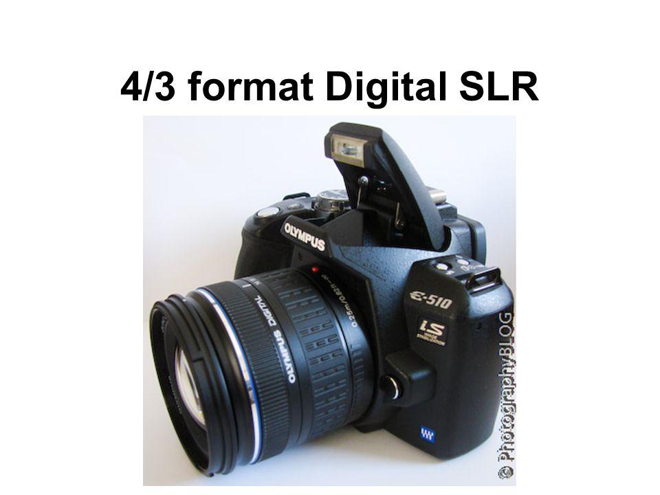 4/3 format Digital SLR