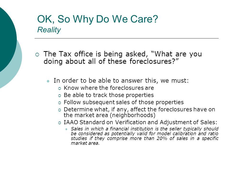 OK, So Why Do We Care.