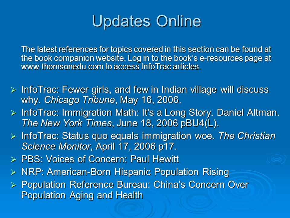 Updates Online The latest references for topics covered in this section can be found at the book companion website. Log in to the book's e-resources p