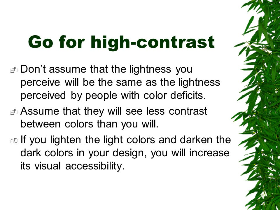 Lightness  corresponds to how much light appears to be reflected from a colored surface in relation to nearby surfaces.