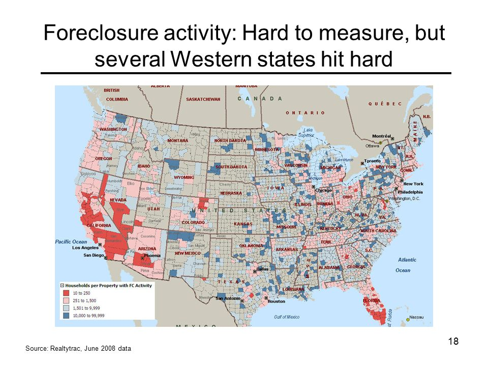 18 Foreclosure activity: Hard to measure, but several Western states hit hard Source: Realtytrac, June 2008 data