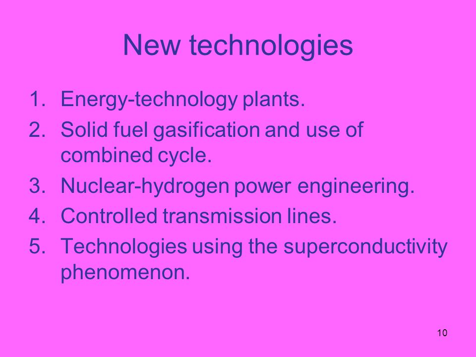 10 New technologies 1.Energy-technology plants.