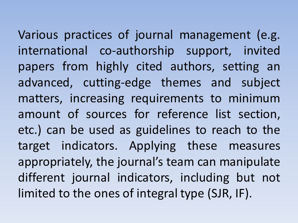 Various practices of journal management (e.g.