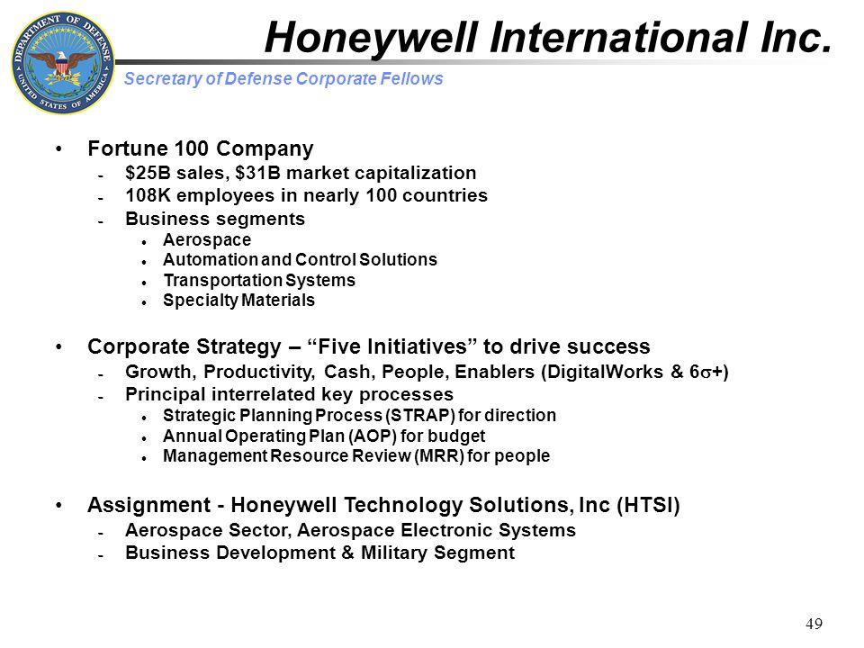 Secretary of Defense Corporate Fellows 49 Honeywell International Inc.