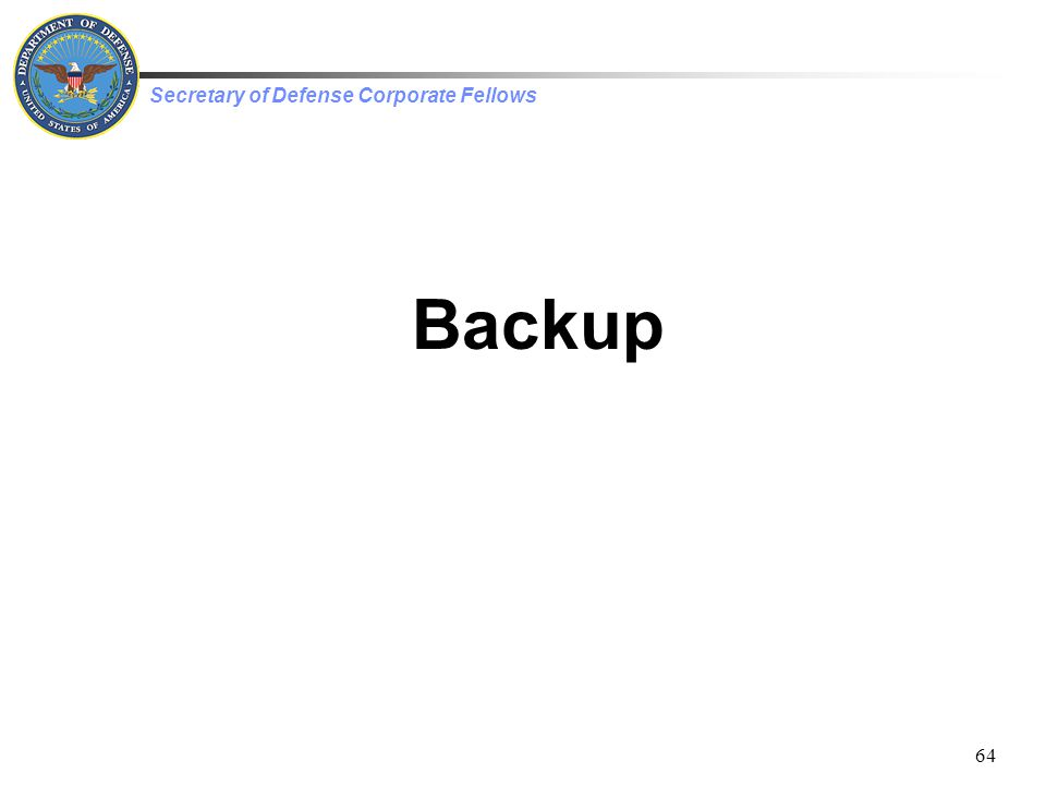 Secretary of Defense Corporate Fellows 64 Backup