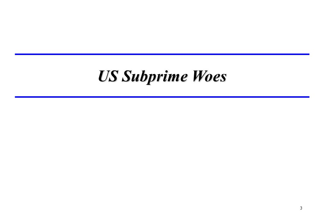 3 US Subprime Woes