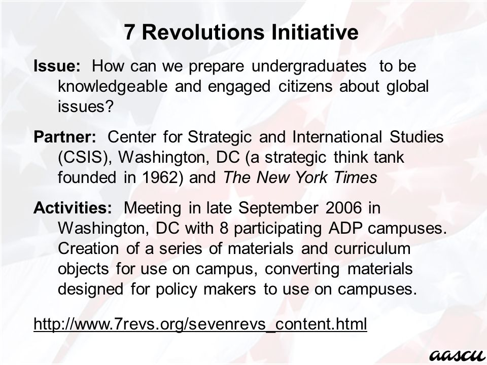Issue: How can we prepare undergraduates to be knowledgeable and engaged citizens about global issues? Partner: Center for Strategic and International