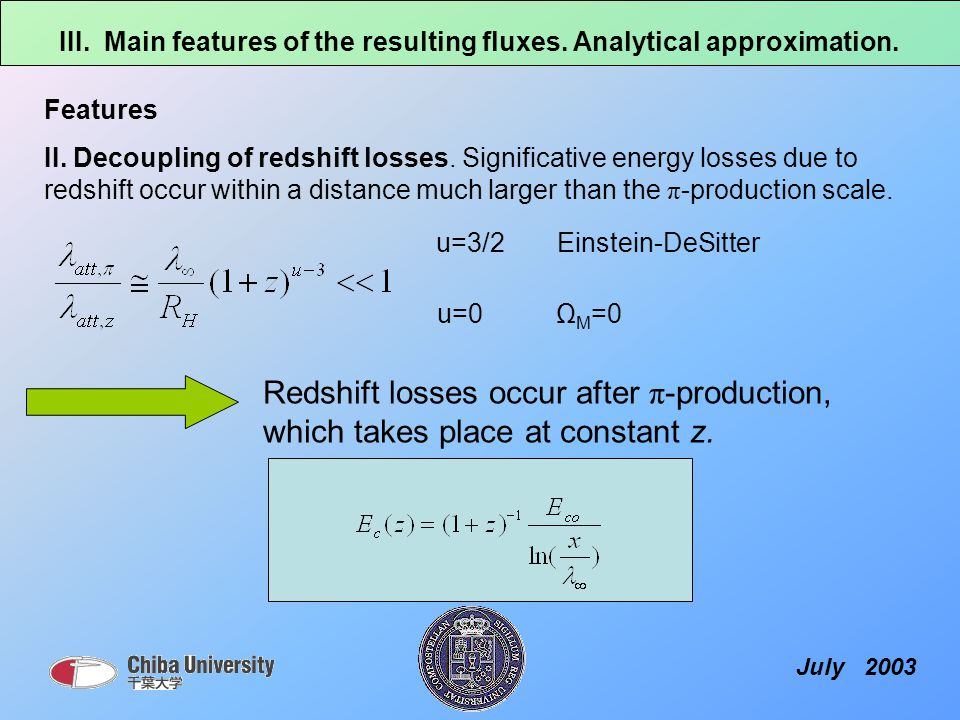Features II. Decoupling of redshift losses.