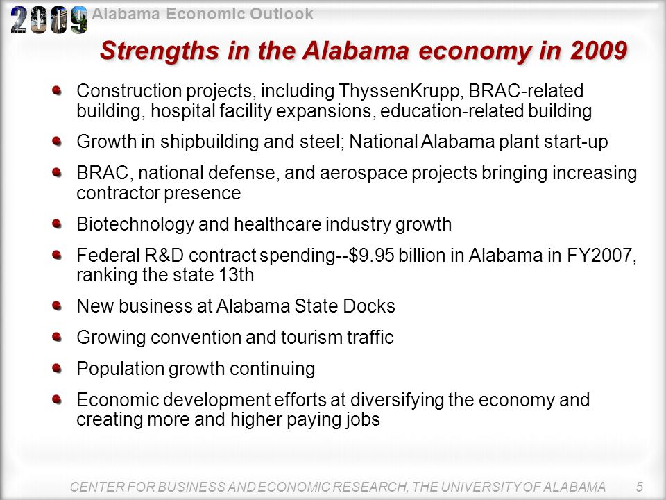 Alabama Economic Outlook CENTER FOR BUSINESS AND ECONOMIC RESEARCH, THE UNIVERSITY OF ALABAMA 4 Consumers have been spending heavily Source: U.S. Depa