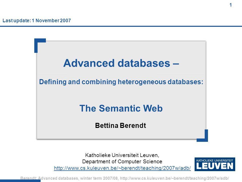 72 Berendt: Advanced databases, winter term 2007/08, http://www.cs.kuleuven.be/~berendt/teaching/2007w/adb/ 72 FOAF multimedia (1) <rdf:RDF xmlns:rdf= http://www.w3.org/1999/02/22-rdf-syntax-ns# xmlns:foaf= http://xmlns.com/foaf/0.1/ xmlns:dc= http://purl.org/dc/elements/1.1/ > Peter Parker Spiderman