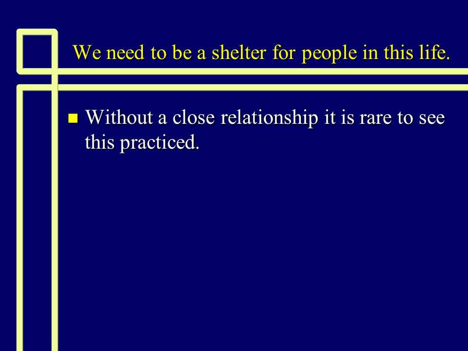 How we can provide refuge today n Often this may involve standing up to another who is acting unrighteously.
