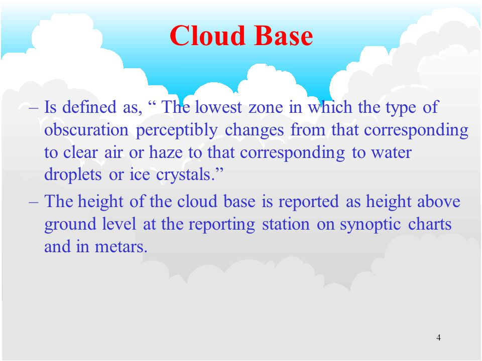 3 Cloud Amount Clouds are reported in OKTAS (1/8ths).