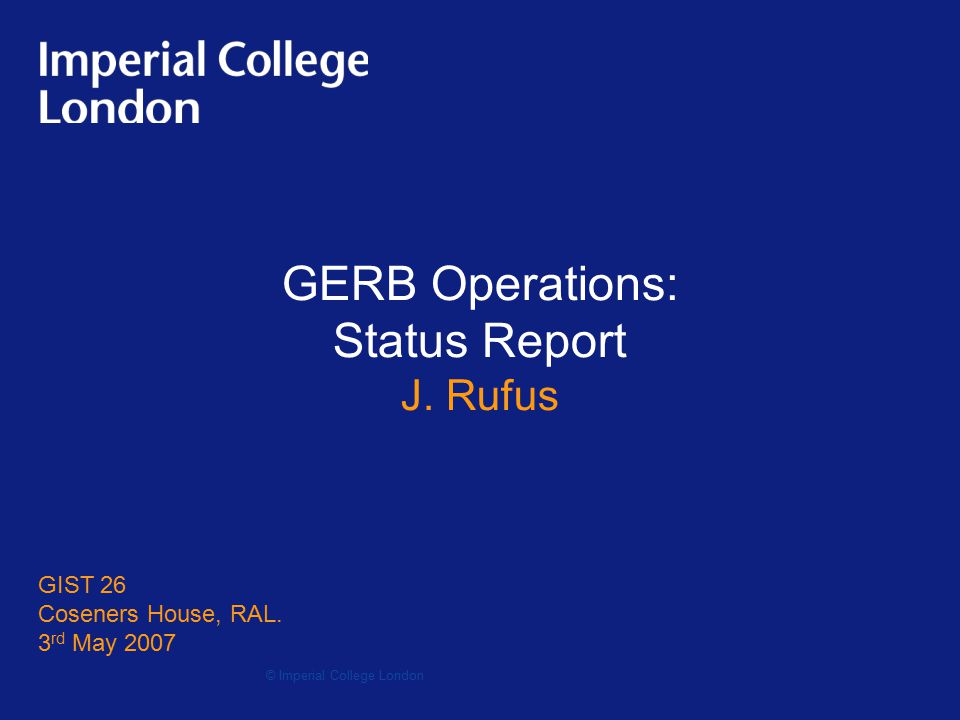 GERB Operation Status Report GERB2 Ops Summary