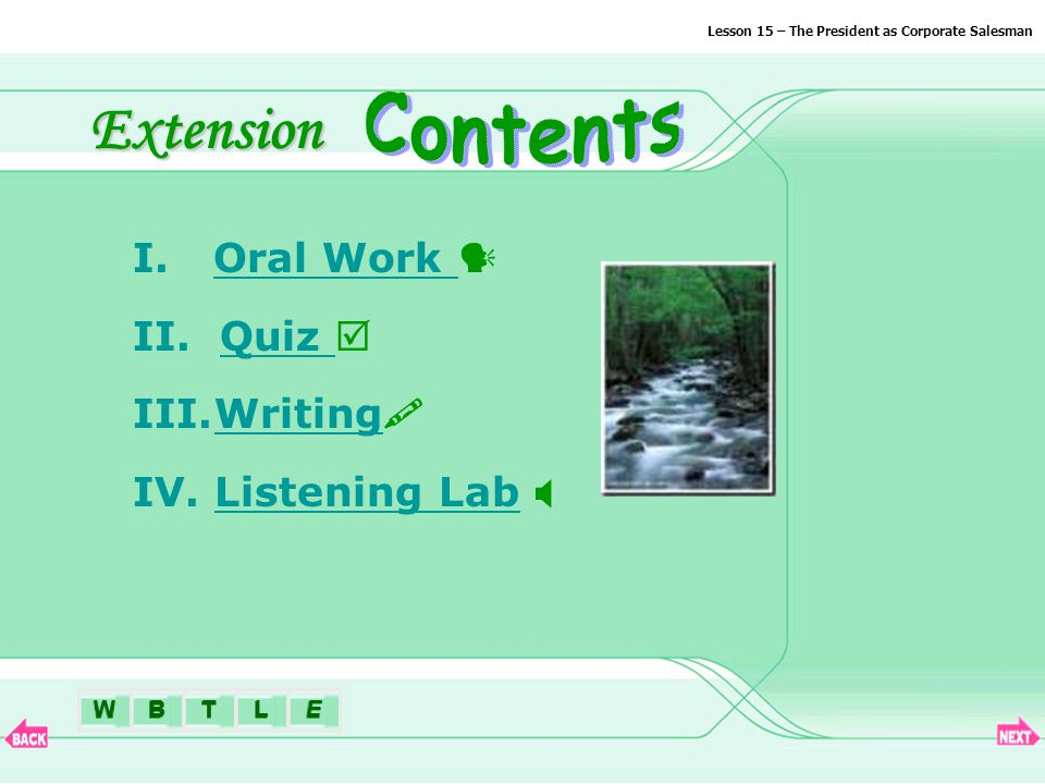 BTLEWExtension I.Oral Work Oral Work II. Quiz Quiz III.Writing Writing IV.