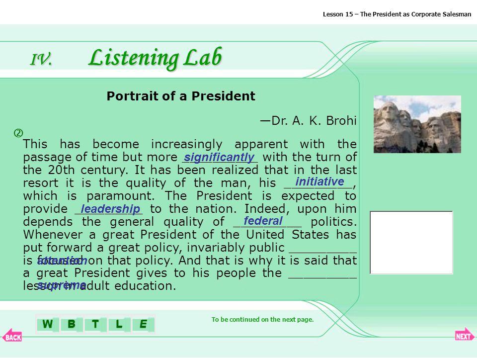 BTLEW IV. Listening Lab Portrait of a President —Dr.