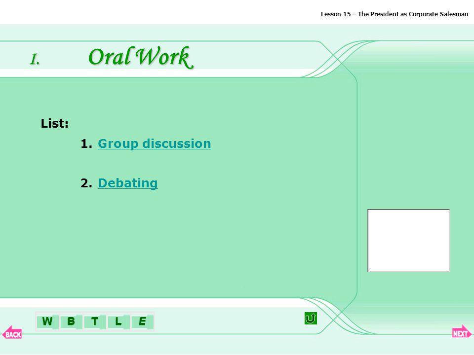 BTLEWExtension I. Oral Work Oral Work II. Quiz Quiz III.Writing Writing IV.
