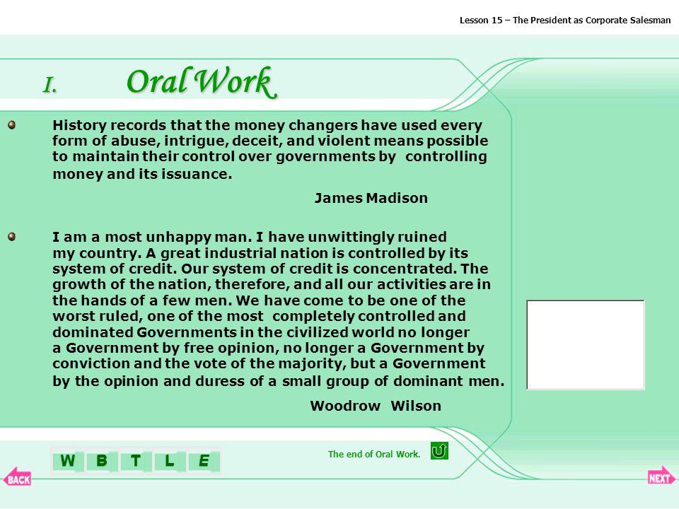 BTLEW I. Oral Work We are...