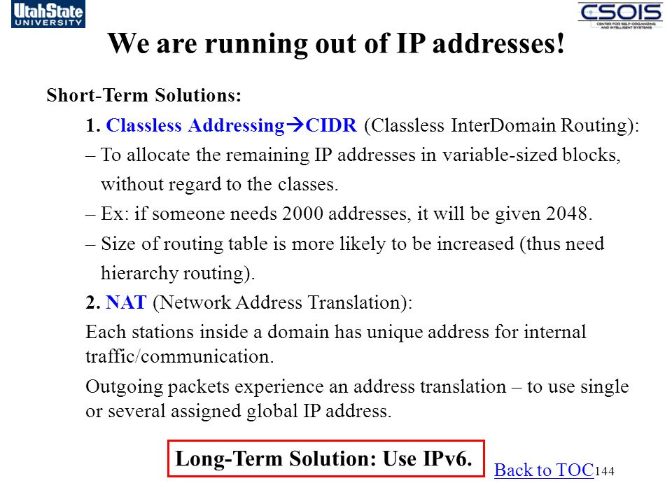 144 We are running out of IP addresses.Short-Term Solutions: 1.