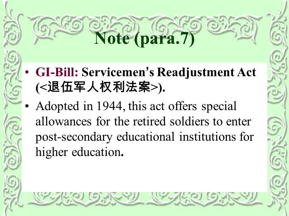 Note (para.7) GI-Bill: Servicemen ' s Readjustment Act ( ).