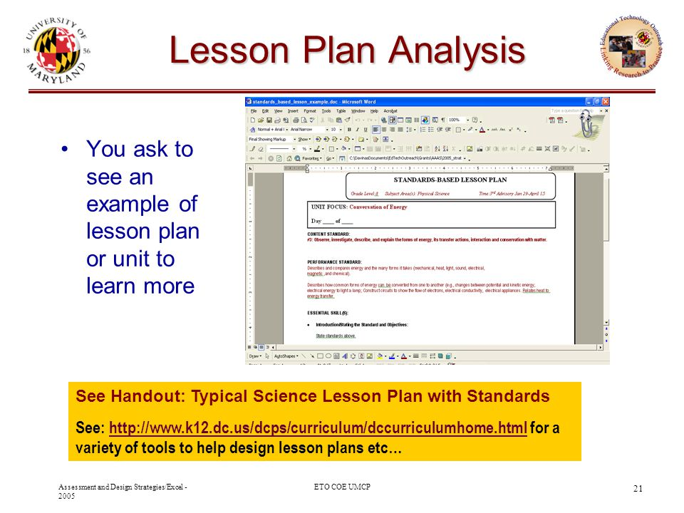 Assessment and Design Strategies/Excel - 2005 ETO COE UMCP 21 Lesson Plan Analysis You ask to see an example of lesson plan or unit to learn more See