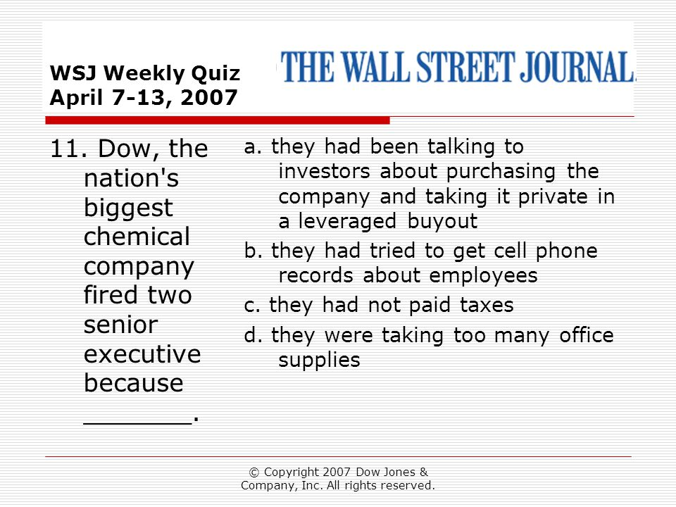 © Copyright 2007 Dow Jones & Company, Inc. All rights reserved.