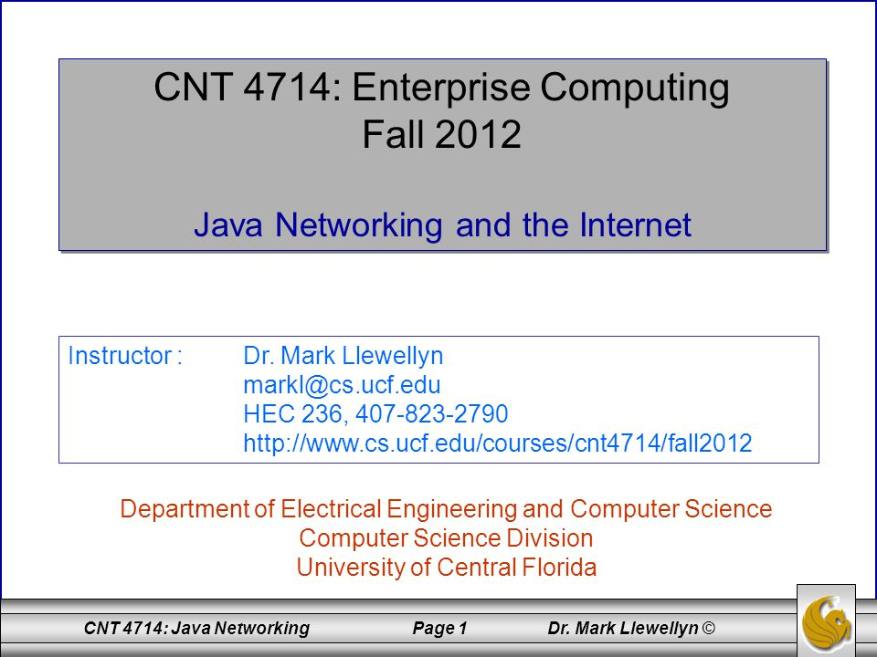 CNT 4714: Java Networking Page 62 Dr.