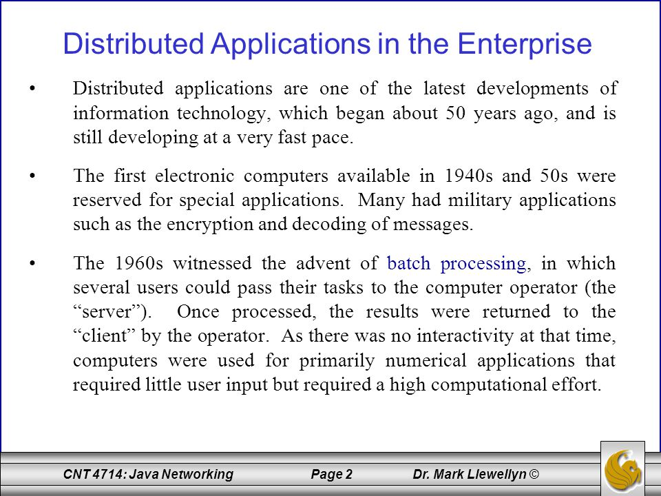 CNT 4714: Java Networking Page 73 Dr.