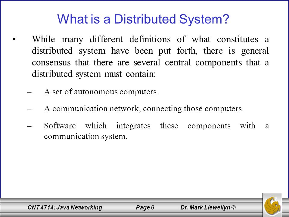 CNT 4714: Java Networking Page 107 Dr.
