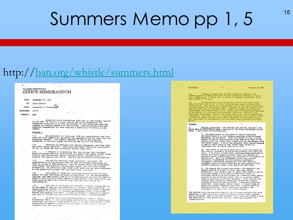Summers Memo pp 1, 5 http://ban.org/whistle/summers.htmlban.org/whistle/summers.html 16