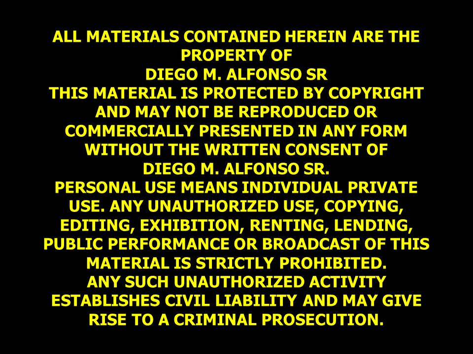 ALL MATERIALS CONTAINED HEREIN ARE THE PROPERTY OF DIEGO M.