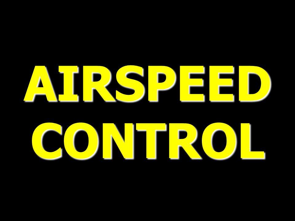 AIRSPEED CONTROL