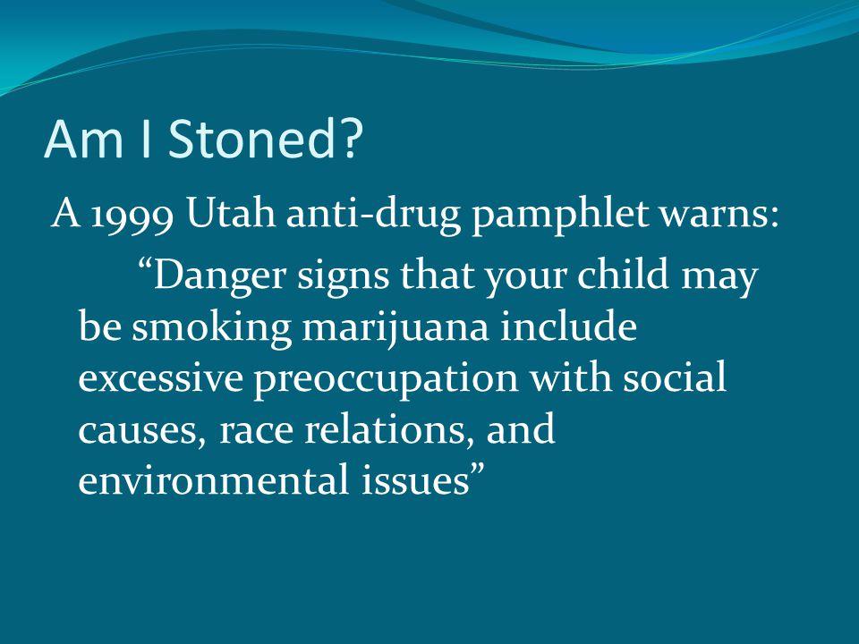 Am I Stoned.