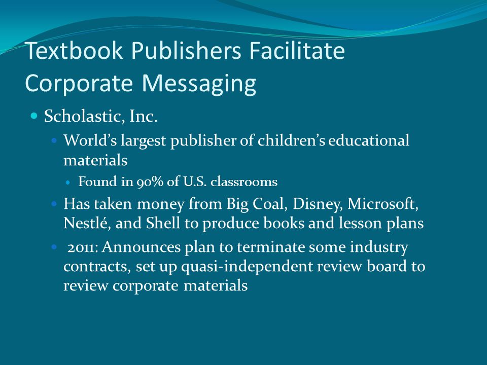 Textbook Publishers Facilitate Corporate Messaging Scholastic, Inc.