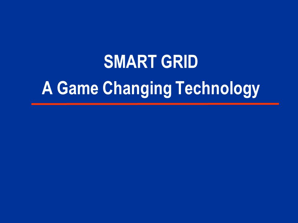 SMART GRID A Game Changing Technology