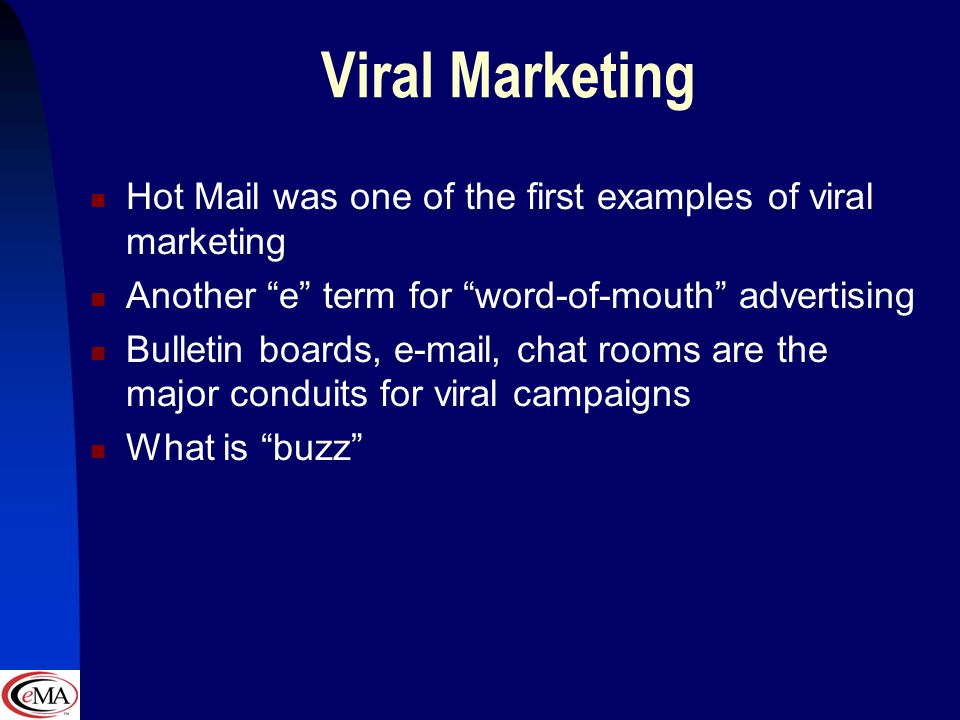 E-mail Marketing E-mail is the number one app with over 90% of internet users Issues such as browser differences, targeting, and privacy are critical