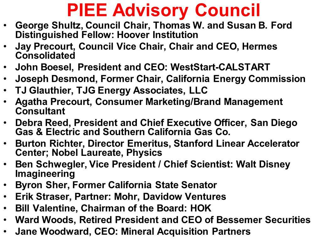 PIEE Advisory Council George Shultz, Council Chair, Thomas W.