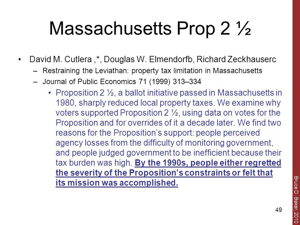Bruce D. Baker, 2010 49 Massachusetts Prop 2 ½ David M.