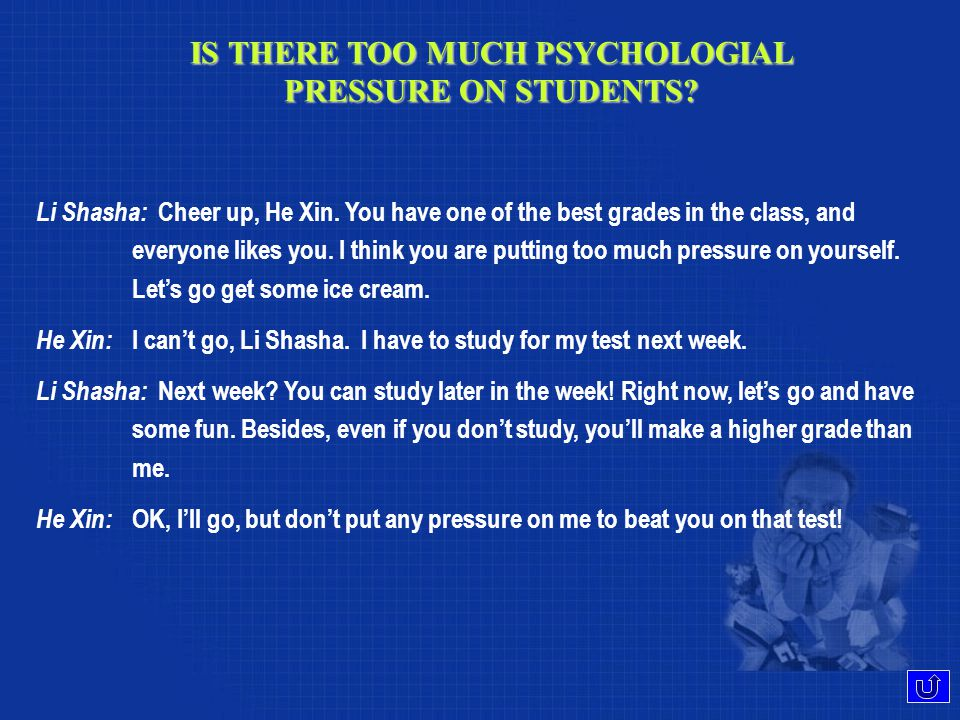 IS THERE TOO MUCH PSYCHOLOGIAL PRESSURE ON STUDENTS.