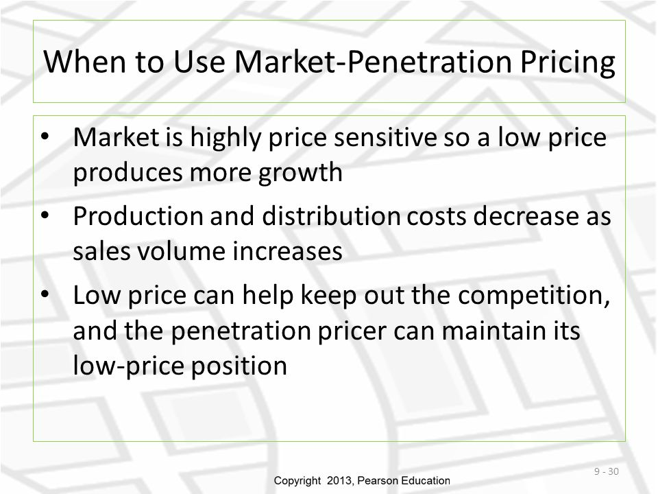 When to Use Market-Penetration Pricing Market is highly price sensitive so a low price produces more growth Production and distribution costs decrease