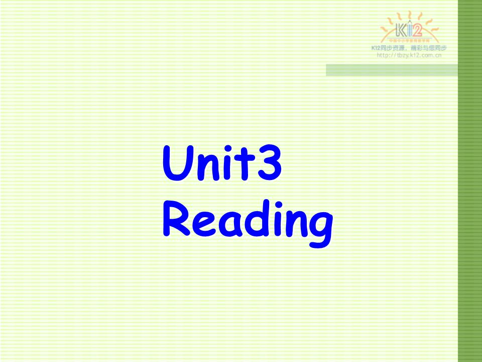 Unit3 Reading Unit3 Reading