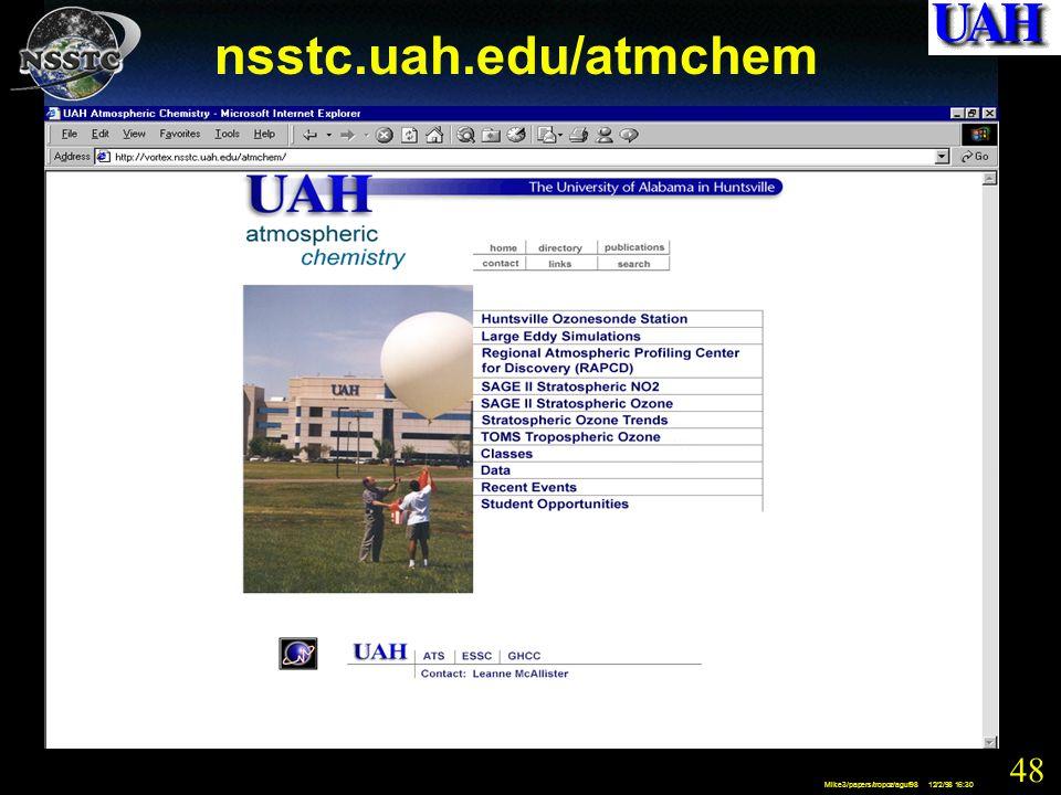 48 Mike3/papers/tropoz/aguf98 12/2/98 16:30 nsstc.uah.edu/atmchem