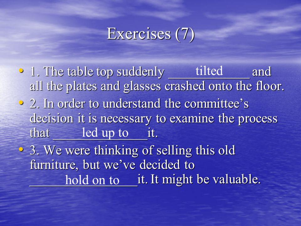 Exercises (7) 1.