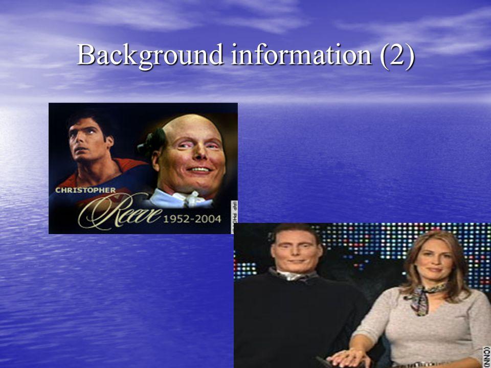 Background information (2)