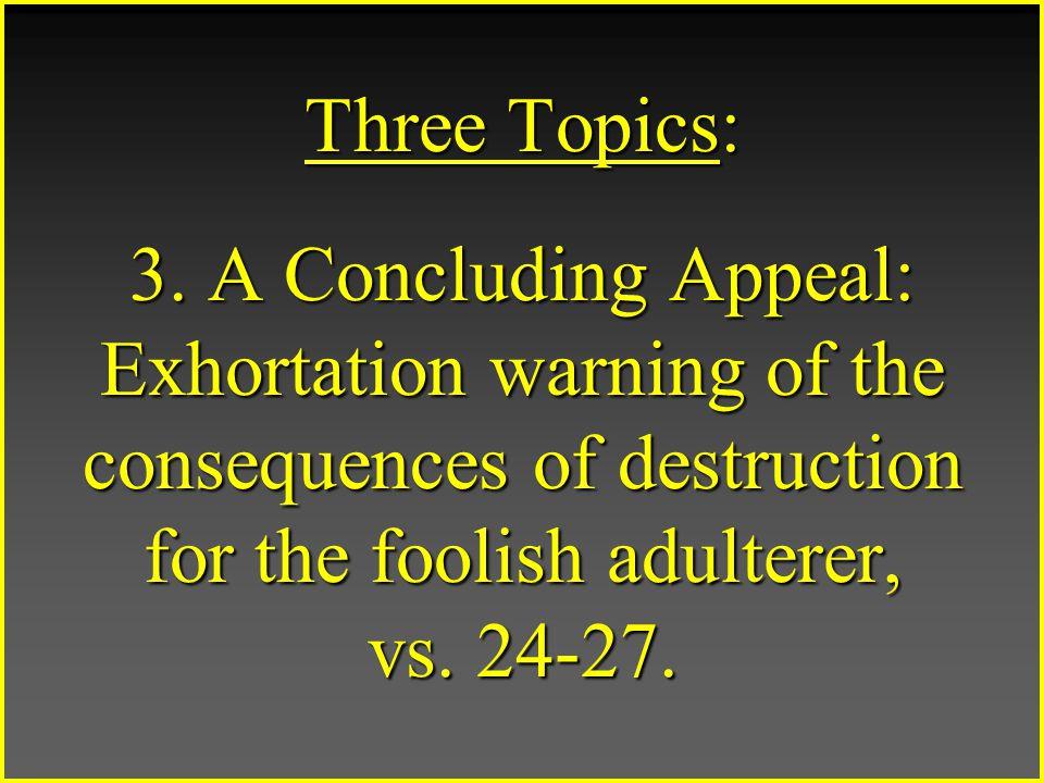 Three Topics: 3.
