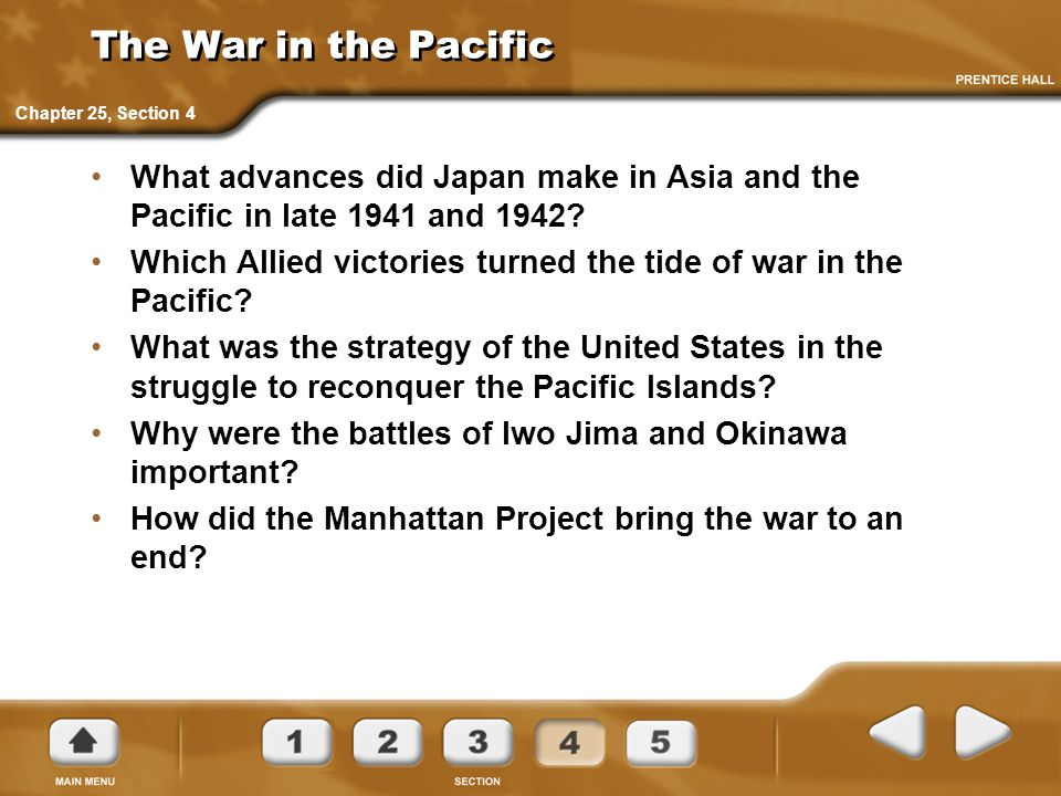 The War in the Pacific What advances did Japan make in Asia and the Pacific in late 1941 and 1942? Which Allied victories turned the tide of war in th